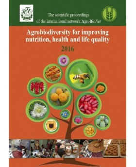Agrobiodiversity for improving nutrition, health, and life quality 2016