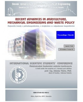 Recent Advances in Agriculture, Mechanical Engineering and Waste Policy - International Students' Scientific Conference 2017