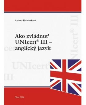 Ako zvládnuť UNIcert® III –...