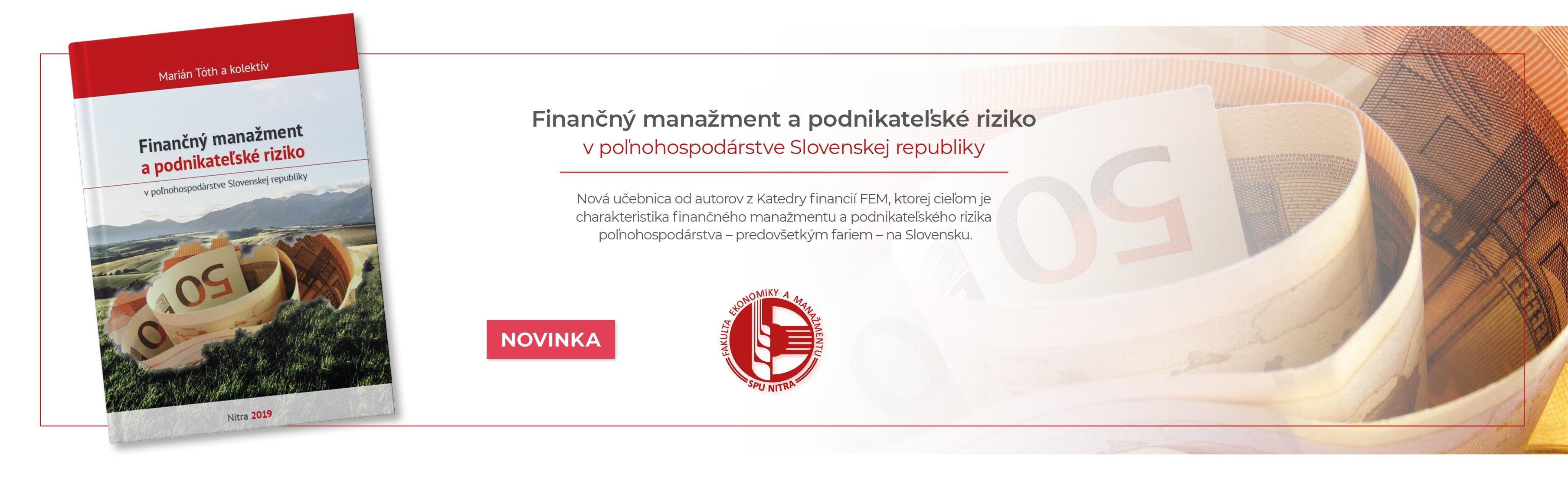 Finančný manažment a podnikateľské riziko v poľnohospodárstve Slovenskej republiky